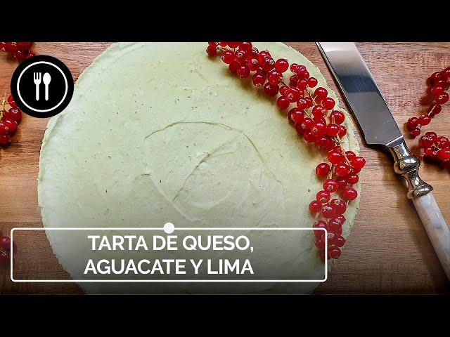 TARTA DE QUESO, AGUACATE Y LIMA