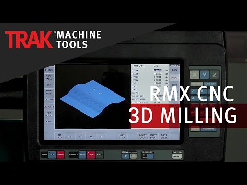 3D Milling | ProtoTRAK RMX CNC | Advanced Mill Programming