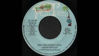 THE GREATEST LOVE / AARON NEVILLE [PALM TREE PT-101 AS]