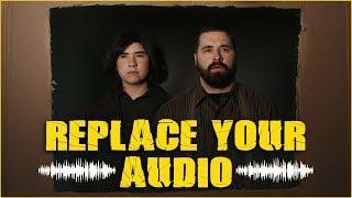 Your Audio Sucks   Replace It