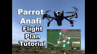 Parrot Anafi Flight Plan Tutorial