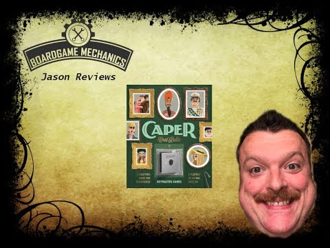 Caper Review - with Jason from The Boardgame Mechanics