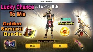 #FreeFire Lucky Chance To Win Golden Samurai Bundle And More Bundle #HINDI