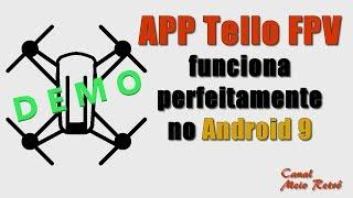 APP Tello FPV funciona perfeitamente no Android 9