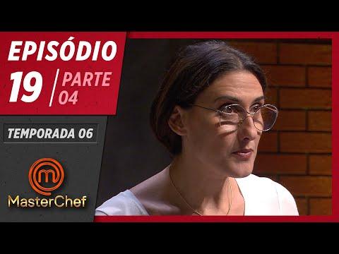 MASTERCHEF BRASIL (04/08/2019)   PARTE 4   EP 19   TEMP 06