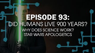 Did Humans Really Live 900 Years? | 28:19 ep93