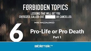 Pro Life or Pro Death: Part 1