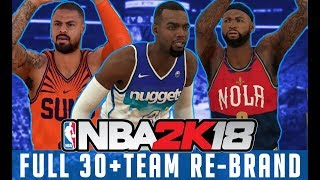 THE NBA REBRANDED! 30+ TEAM NIKE REBRAND!! - NBA 2k18 MyLeague -