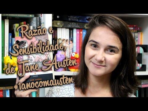 Razão e Sensibilidade, da Jane Austen #1anocomJaneAusten | Karin Paredes