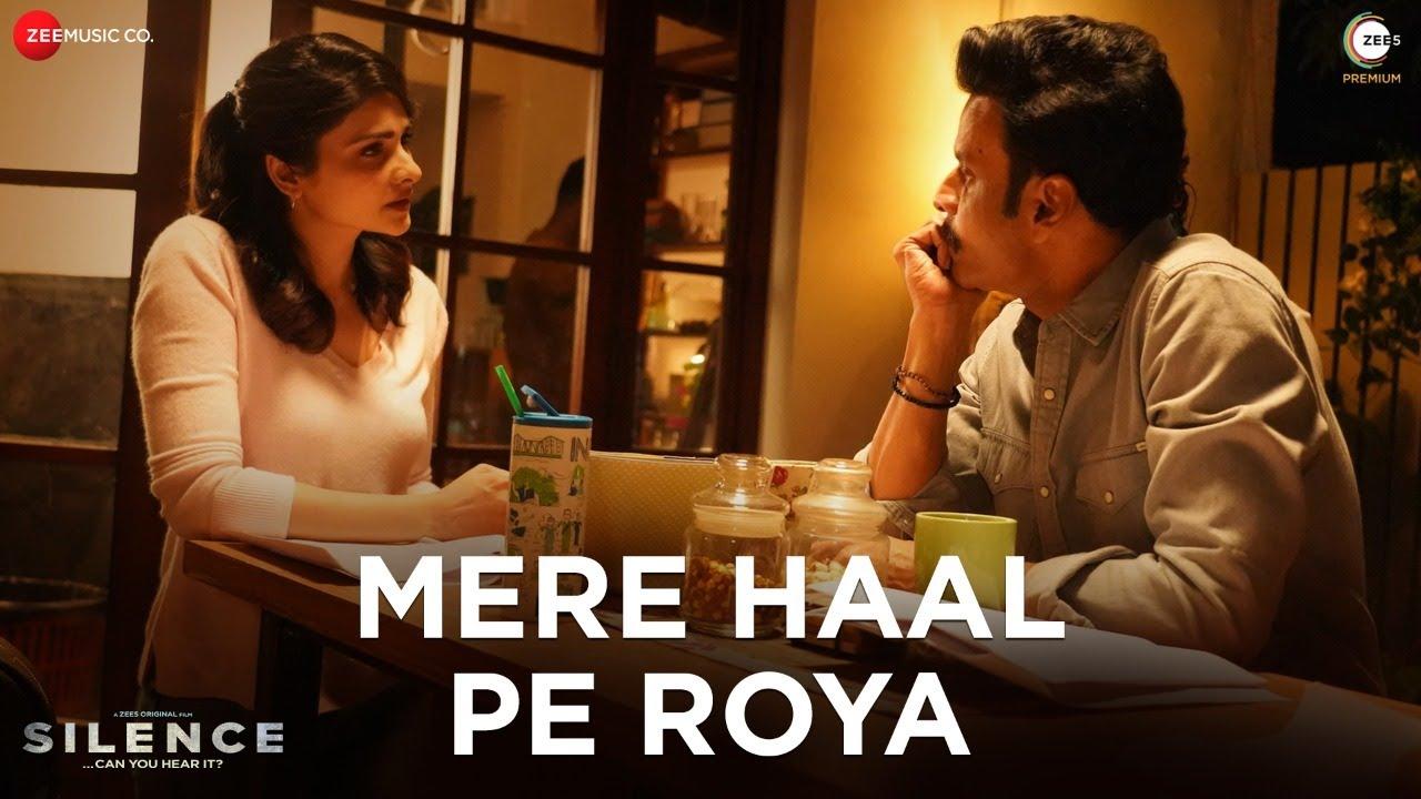 Mere Haal Pe Roya Lyrics In English