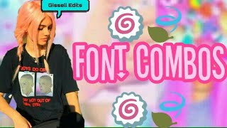 Font Combos💖 | Gissell Edits🏁💡