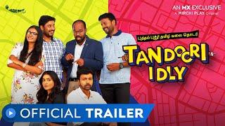 Tandoori Idly Trailer