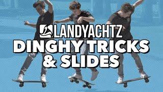 Slides & Tricks On A Dinghy/Cruiser Board?