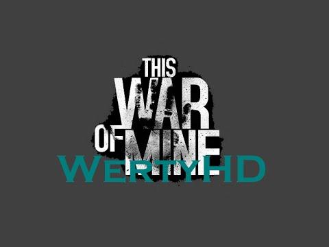 This War Of Mine-[1.Díl]-Válka