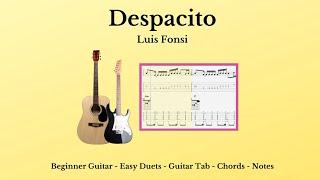 Guitar Tab & Chords - Despacito - Acoustic - Capo 2