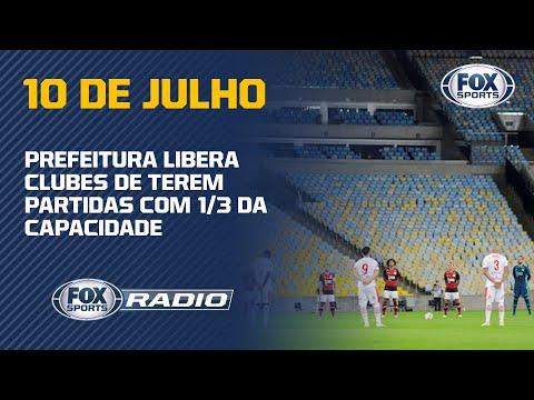 JOGOS NO RIO DE JANEIRO COM PÚBLICO; Nossa equipe debate a decisão! | FOX Sports Rádio