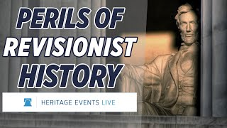 VIRTUAL EVENT: The Perils of Revisionist History
