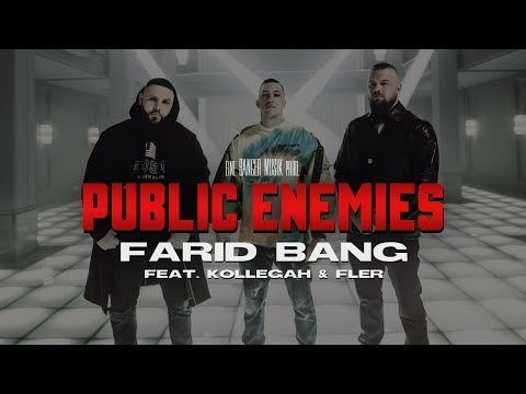 NEU: Public Enemies von Farid Bang ((jetzt ansehen))