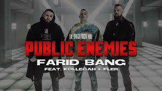 "FARID BANG feat. KOLLEGAH & FLER - ""PUBLIC ENEMIES"" [official Video]"