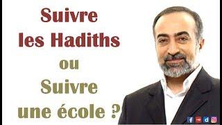 Suivre les hadiths ou suivre une école ? – Shaykh Ebubekir Sifil