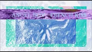 Video ANGEL BOY - FRENCH KISS (HtP)