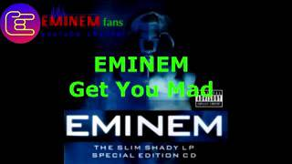 EMINEM -Get You Mad Full Song
