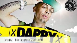 Dappy - No Regrets (Acoustic)