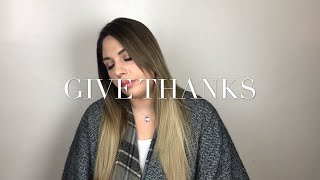 Give Thanks - cover by Elin Sarkissian (English & Assyrian language)