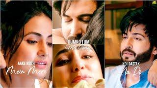 Humko Tum Mil Gaye Full Screen Whatsapp Status | Vishal Mishra | Hina K,Dheeraj D | Ankit Solanki AS
