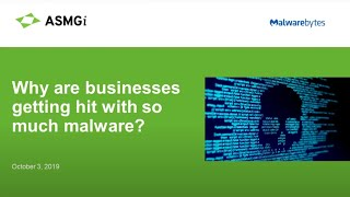 Why Are Businesses Getting Hit With So Much Malware? And What You Can Do About It