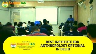 Best Institute for Anthropology Optional in Delhi for UPSC CSE
