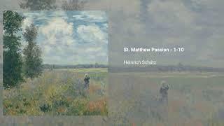 St. Matthew Passion, SWV 479