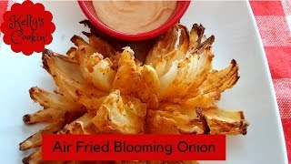 Air fried Blooming Onion - It Can Be Done!