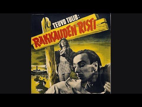 Teuvo Tulio: Rakkauden risti / Kärlekens kors / Cross of Love (1946) Trailer