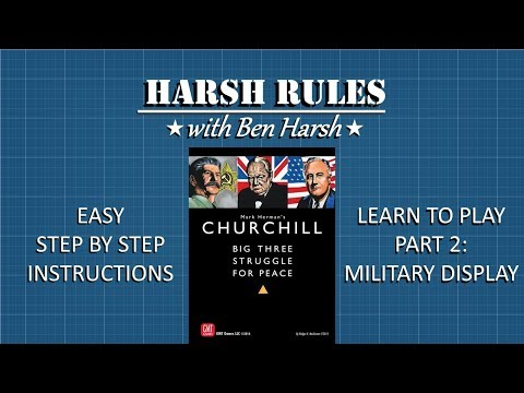 Harsh Rules - Learn to Play Churchill - Part 2