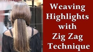 How to do Weaving Highlights with Zig Zag Technique by Jas Sir Tutorial in Hindi.