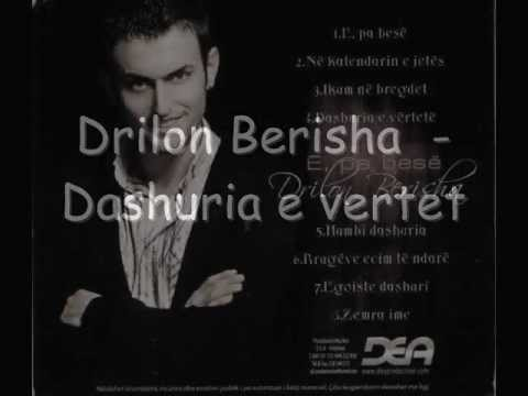 Drilon  Berisha - Dashuria e  Vertet