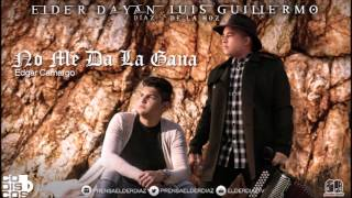 No Me Da La Gana (Audio) - Elder Dayán Díaz (Video)