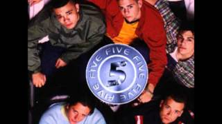 5ive - Until the time is through