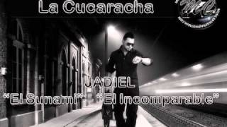 La Cucaracha - Jadiel