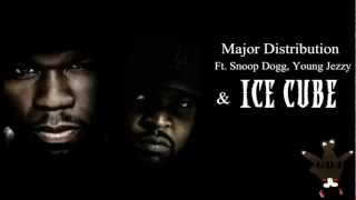 50 Cent Ft. Snoop Dogg, Young Jezzy & Ice Cube - Major Distribution Remix