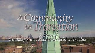 New S+L documentary on Assumption Parish in Windsor airing this Sunday!