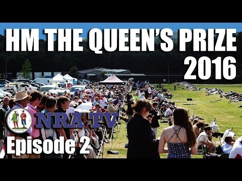 HM The Queen's Prize 2016  – NRA TV, episode 2