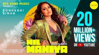 Mil Mahiya (Official Video) Sonakshi Sinha, Raashi Sood, UpsideDown, ICONYK   Latest Punjabi Song