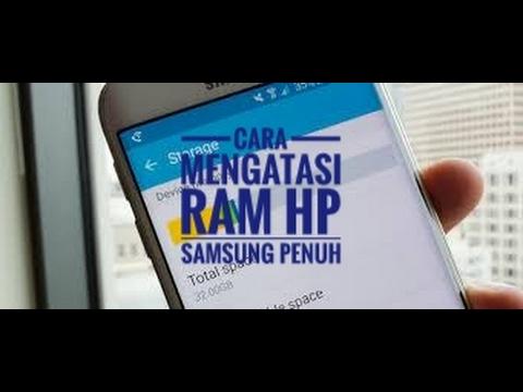 Video Cara Mengatasi Ram Penuh Di Hp Samsung