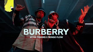 Myke Towers & ñengo Flow - Burberry