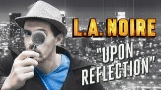 IDIOT DETECTIVE - L.A. Noire Gameplay Part 1