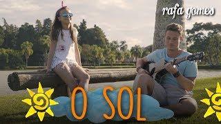 O SOL (Vitor Kley) | Cover - RAFA GOMES