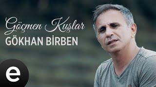 Gökhan Birben - Göçmen Kuşlar - Official Video #göçmenkuşlar #gökhanbirben - Esen Müzik