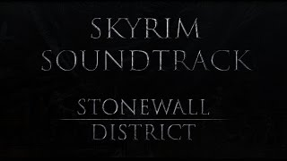 """Skyrim Fan Made Soundtrack - Stonewall District (Soundtrack MOD - """"Musical Lore"""")"""